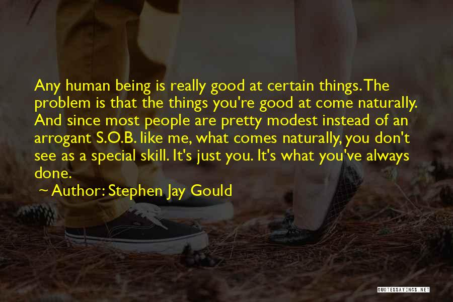 Naturally Pretty Quotes By Stephen Jay Gould