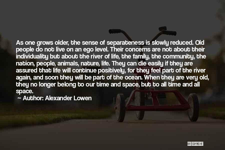Nature And Family Quotes By Alexander Lowen