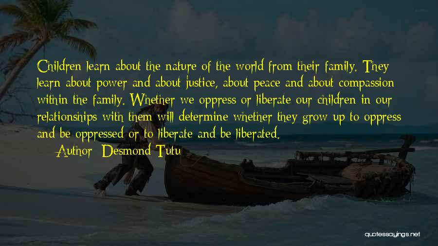 Nature And Family Quotes By Desmond Tutu