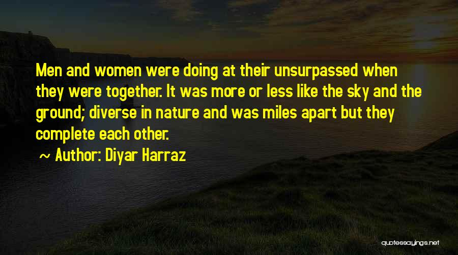 Nature And Family Quotes By Diyar Harraz