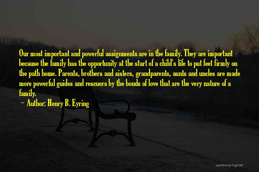 Nature And Family Quotes By Henry B. Eyring