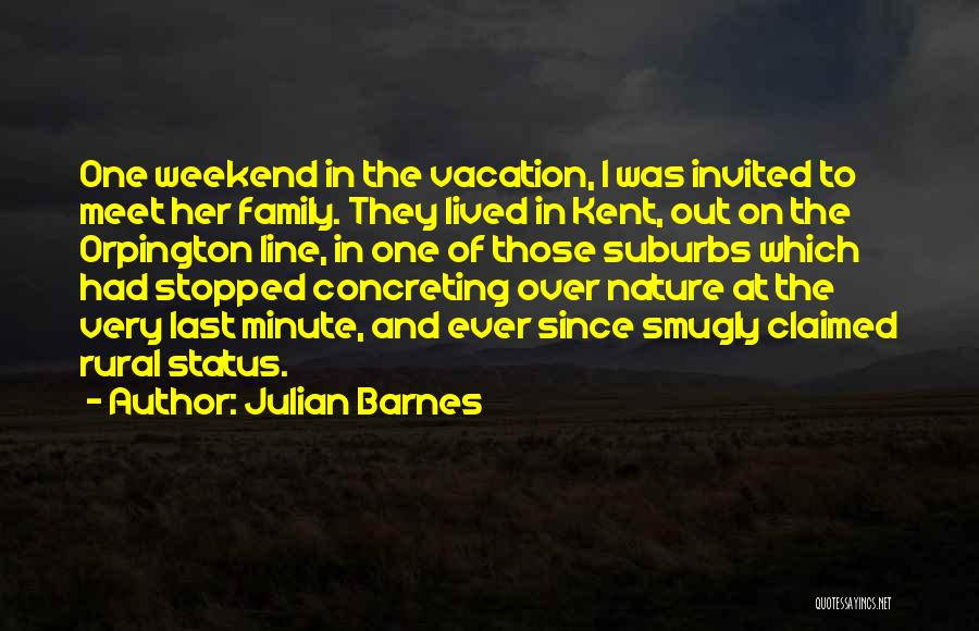 Nature And Family Quotes By Julian Barnes