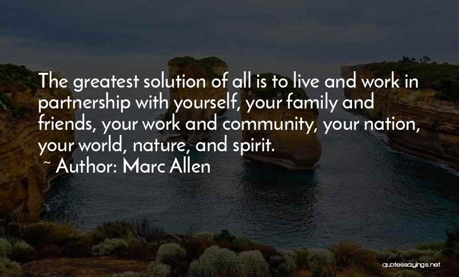Nature And Family Quotes By Marc Allen