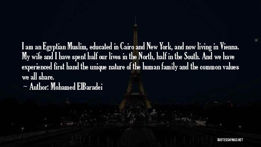 Nature And Family Quotes By Mohamed ElBaradei