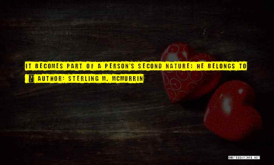 Nature And Family Quotes By Sterling M. McMurrin