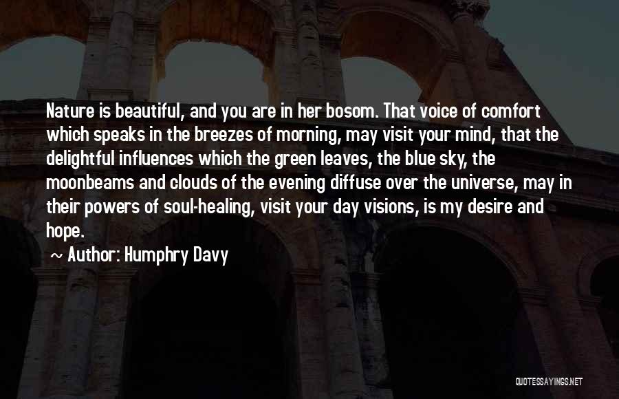 Nature Healing The Soul Quotes By Humphry Davy