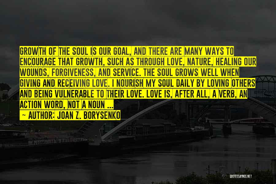 Nature Healing The Soul Quotes By Joan Z. Borysenko