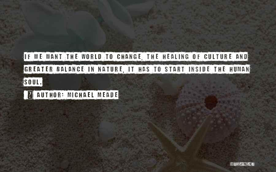 Nature Healing The Soul Quotes By Michael Meade