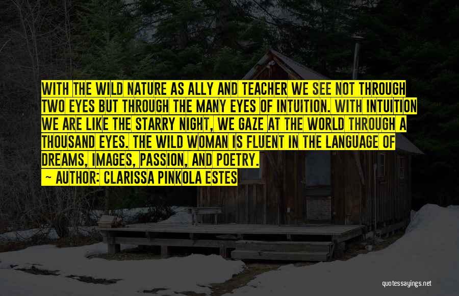 Nature Images Quotes By Clarissa Pinkola Estes