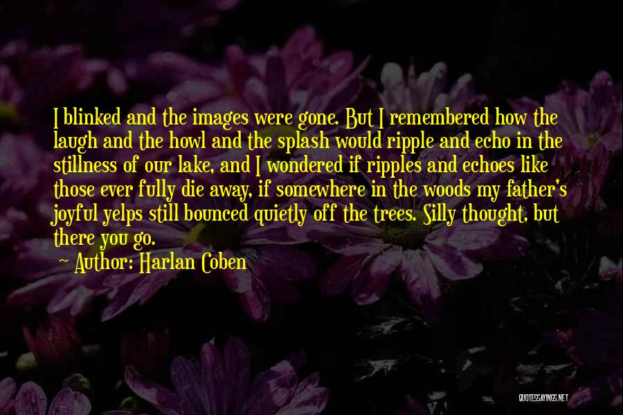 Nature Images Quotes By Harlan Coben