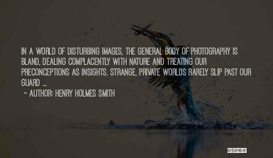 Nature Images Quotes By Henry Holmes Smith