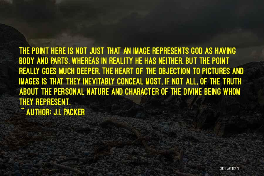 Nature Images Quotes By J.I. Packer