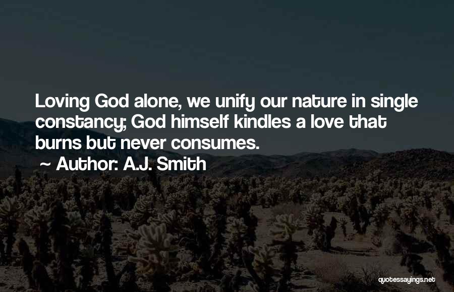 Nature Loving Quotes By A.J. Smith