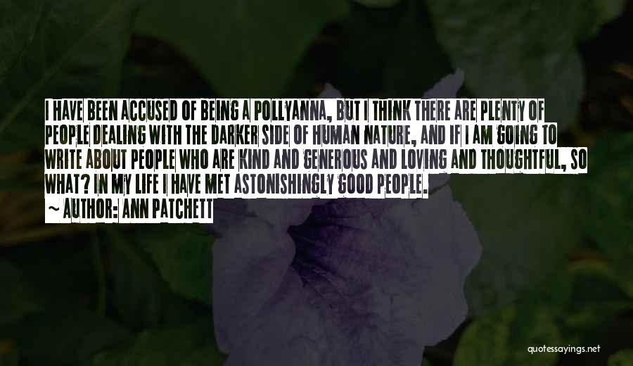 Nature Loving Quotes By Ann Patchett