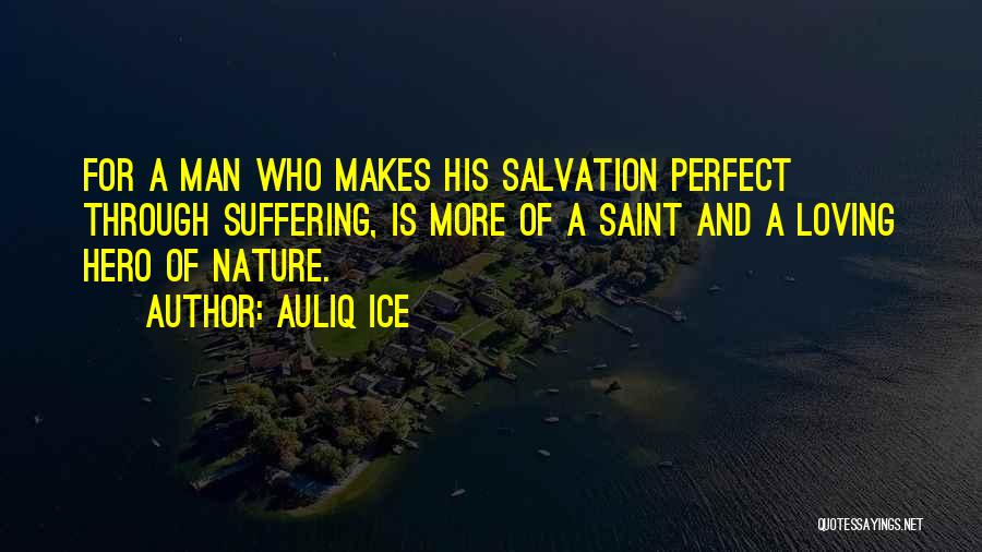 Nature Loving Quotes By Auliq Ice
