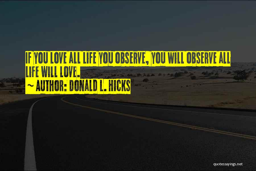 Nature Loving Quotes By Donald L. Hicks