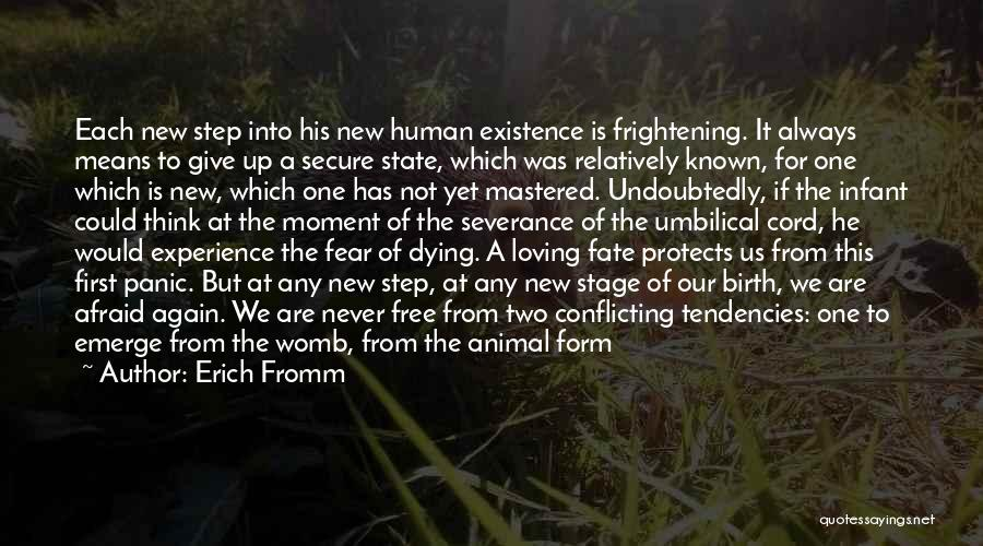Nature Loving Quotes By Erich Fromm