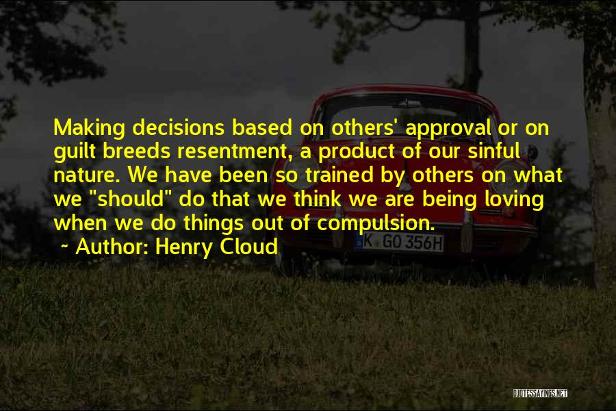 Nature Loving Quotes By Henry Cloud