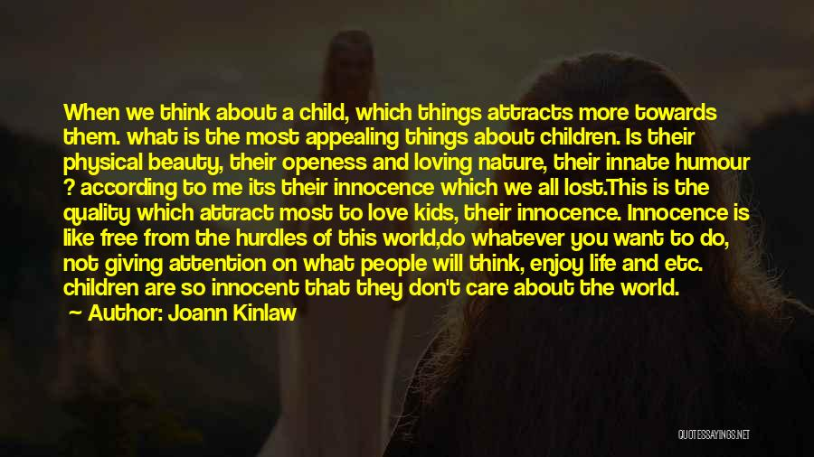 Nature Loving Quotes By Joann Kinlaw