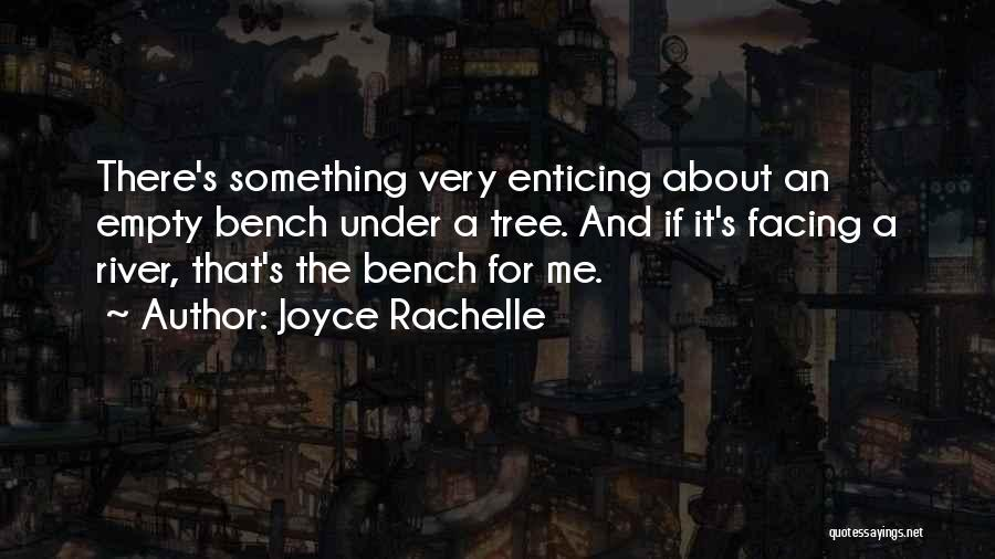 Nature Loving Quotes By Joyce Rachelle