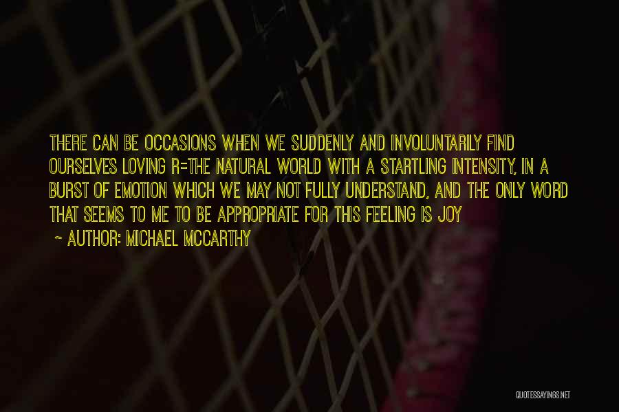 Nature Loving Quotes By Michael McCarthy