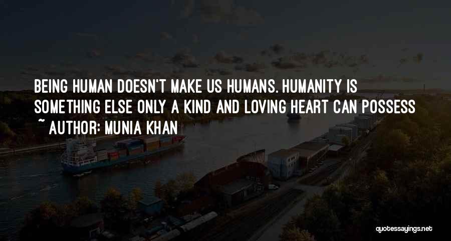 Nature Loving Quotes By Munia Khan