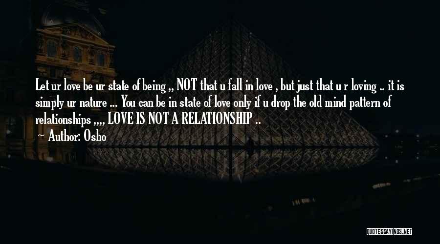 Nature Loving Quotes By Osho