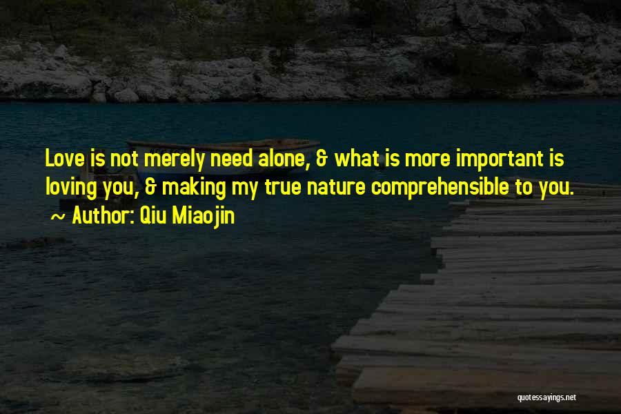 Nature Loving Quotes By Qiu Miaojin