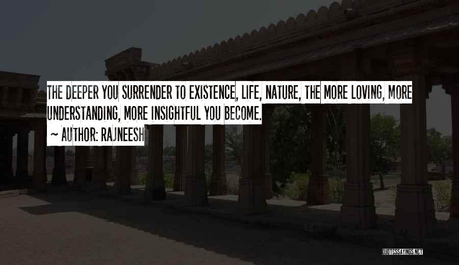 Nature Loving Quotes By Rajneesh