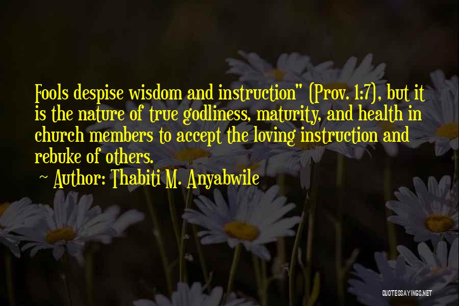 Nature Loving Quotes By Thabiti M. Anyabwile