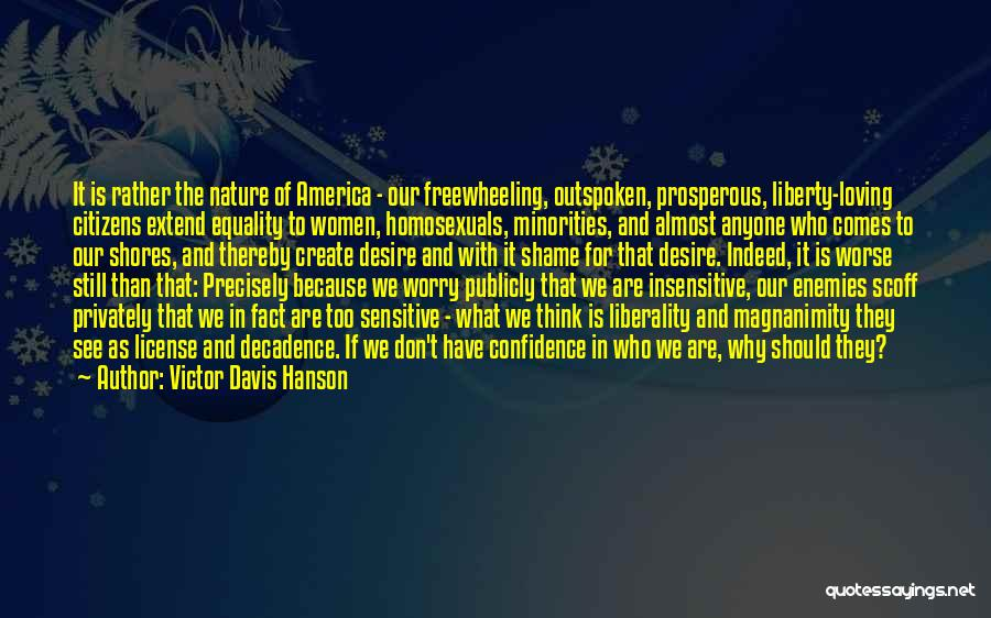 Nature Loving Quotes By Victor Davis Hanson