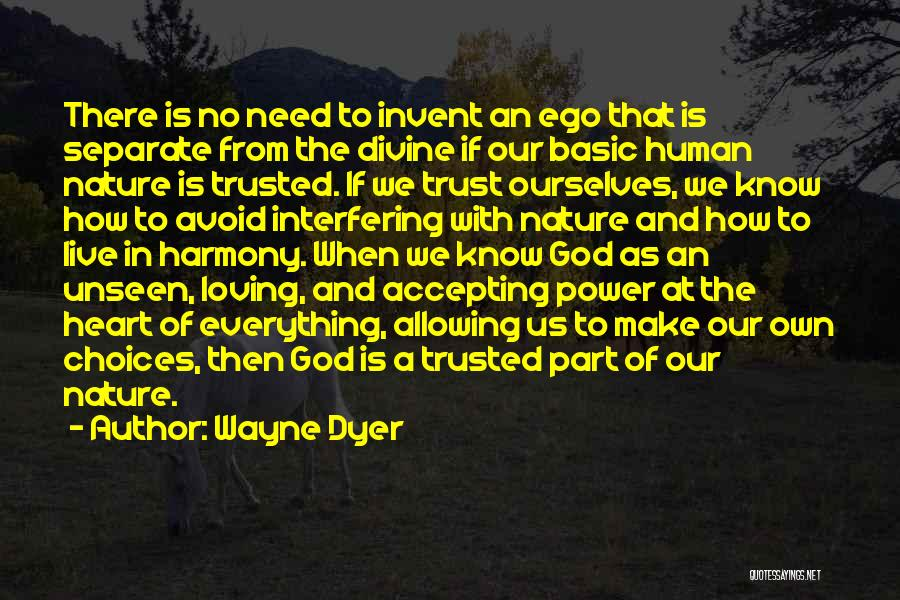 Nature Loving Quotes By Wayne Dyer