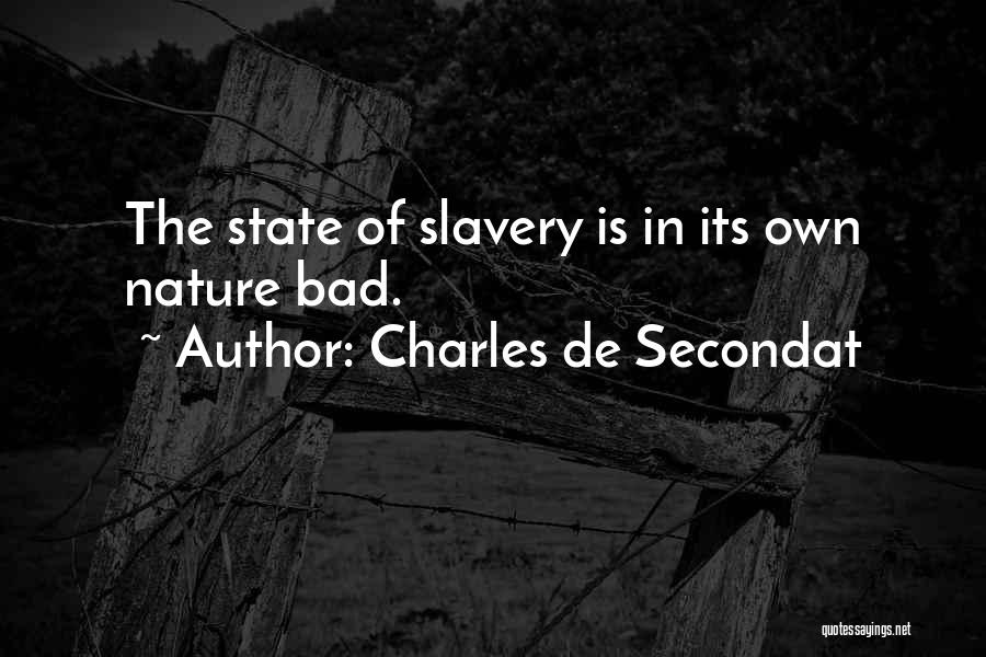 Nature Of Quotes By Charles De Secondat