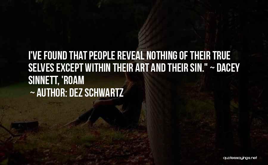 Nature Of Quotes By Dez Schwartz