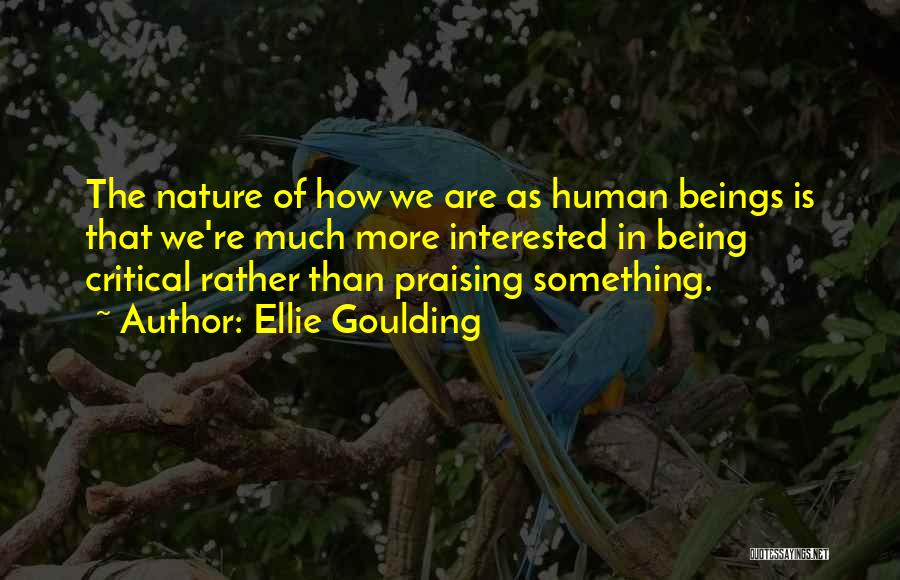 Nature Of Quotes By Ellie Goulding