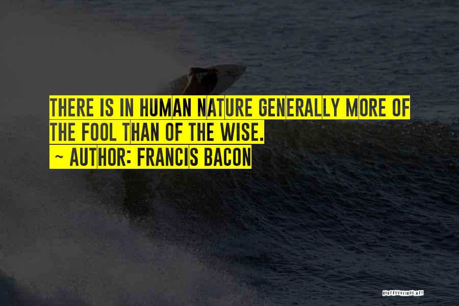 Nature Of Quotes By Francis Bacon