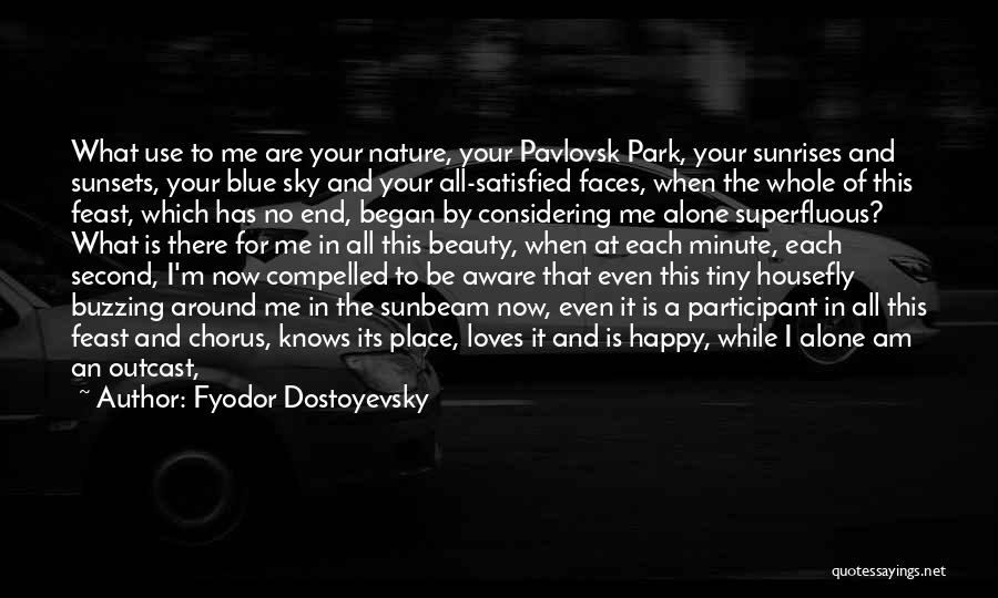 Nature Of Quotes By Fyodor Dostoyevsky