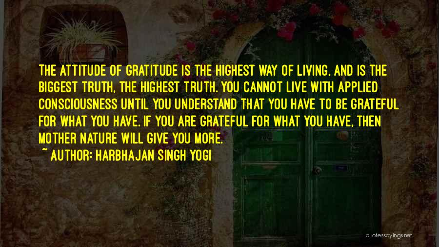 Nature Of Quotes By Harbhajan Singh Yogi