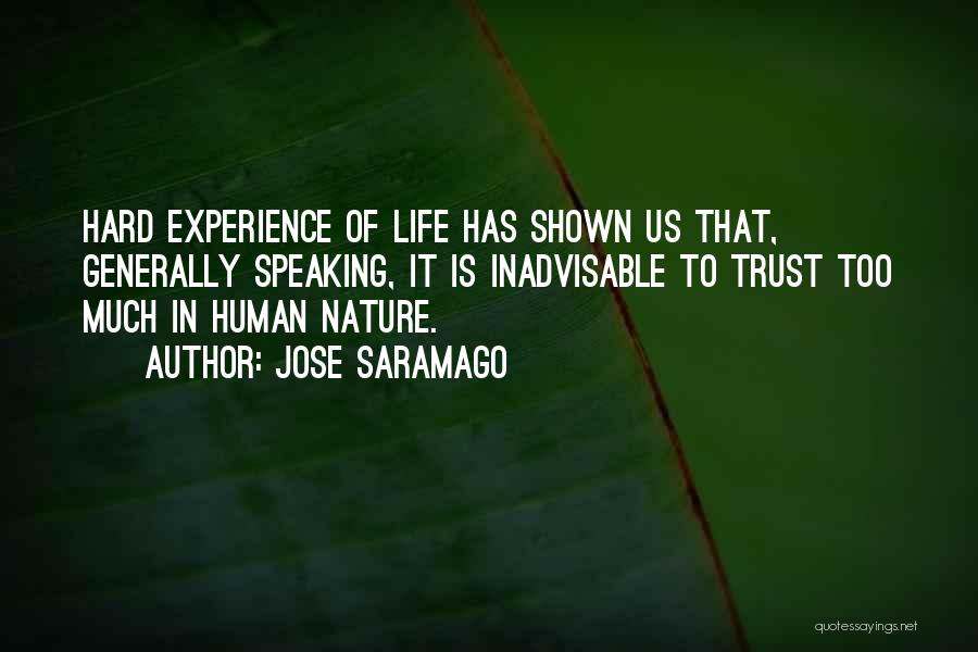 Nature Of Quotes By Jose Saramago