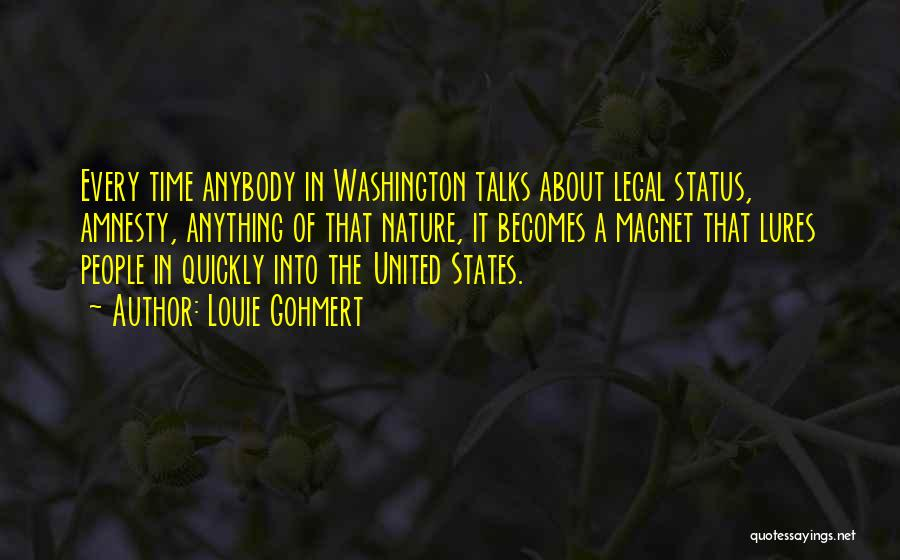 Nature Of Quotes By Louie Gohmert
