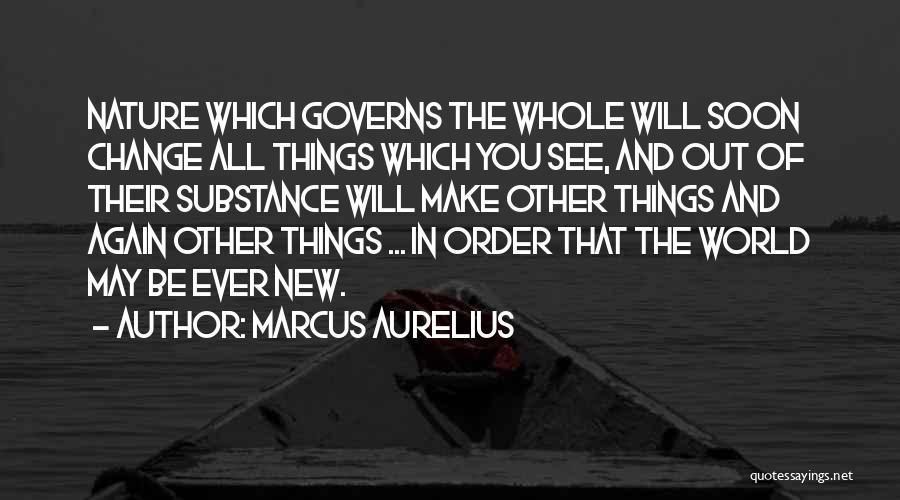 Nature Of Quotes By Marcus Aurelius