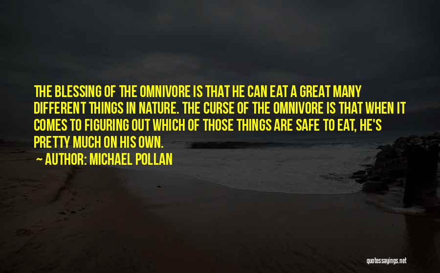 Nature Of Quotes By Michael Pollan