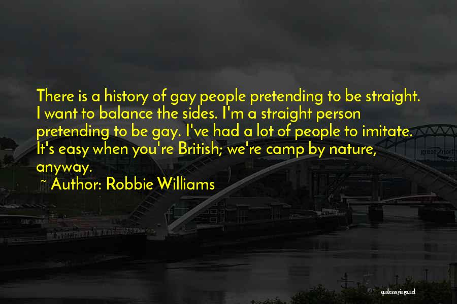 Nature Of Quotes By Robbie Williams