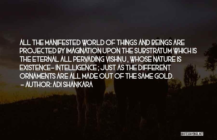 Nature Of Things Quotes By Adi Shankara