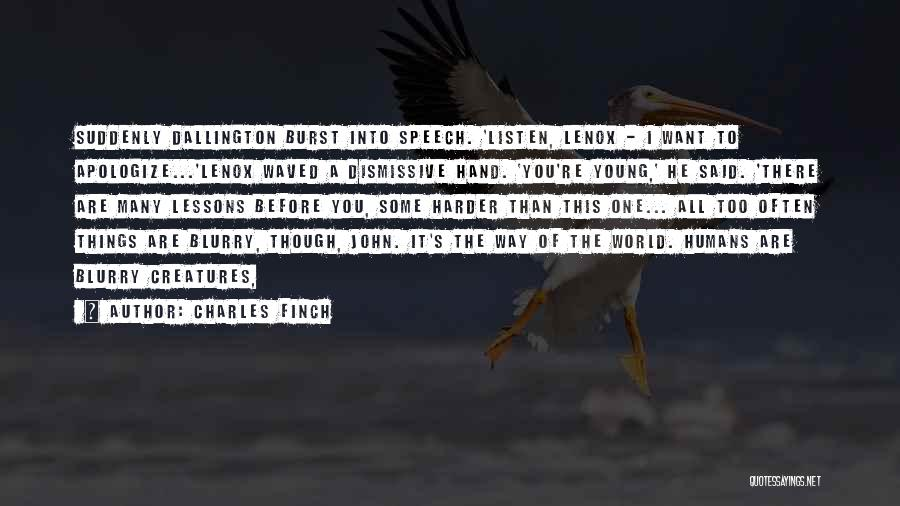 Nature Of Things Quotes By Charles Finch