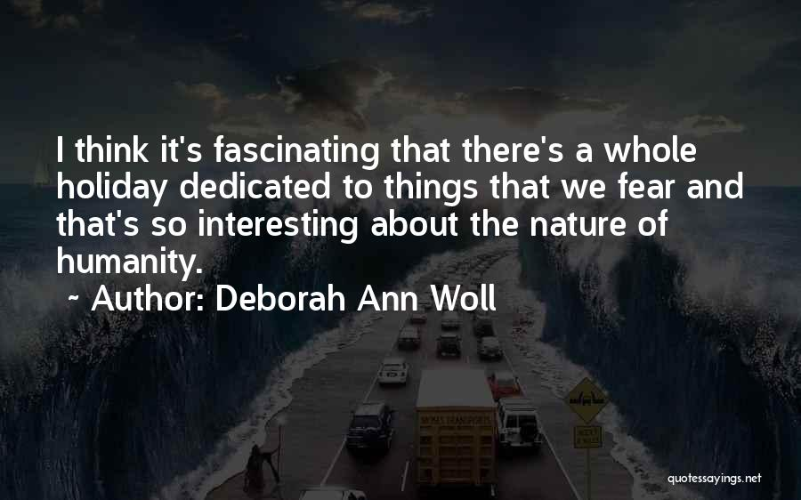 Nature Of Things Quotes By Deborah Ann Woll