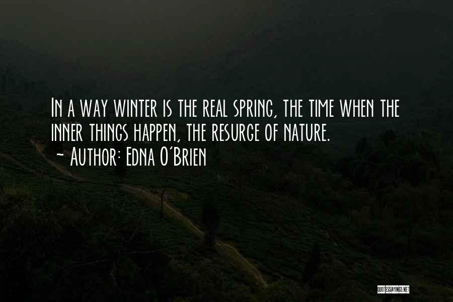 Nature Of Things Quotes By Edna O'Brien