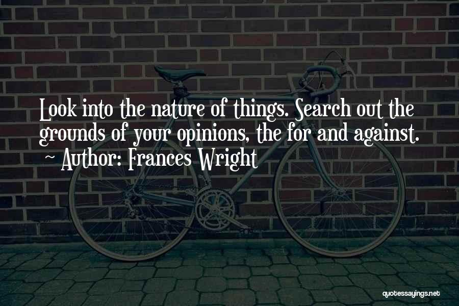 Nature Of Things Quotes By Frances Wright