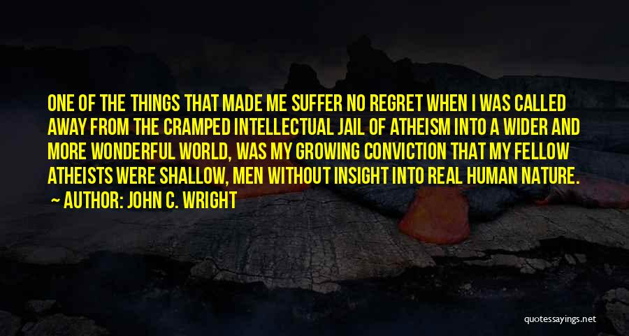 Nature Of Things Quotes By John C. Wright
