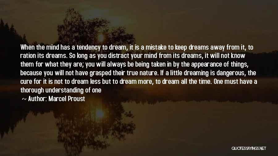 Nature Of Things Quotes By Marcel Proust